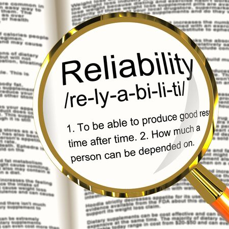 reliability: Reliability Definition Magnifier Shows Trust Quality And Dependability