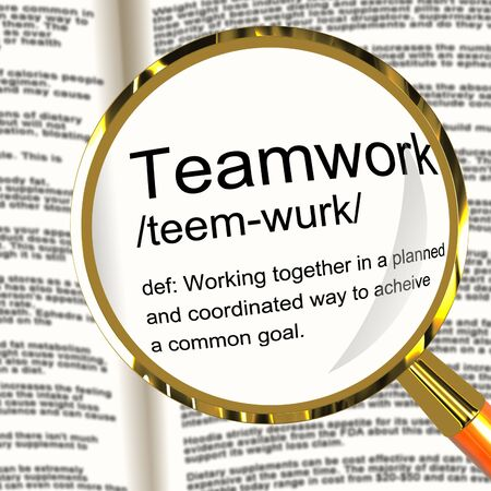 combined effort: Teamwork Definition Magnifier Shows Combined Effort And Cooperation