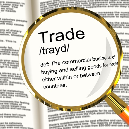 Trade Definition Magnifier Shows Import And Export Of Goods photo