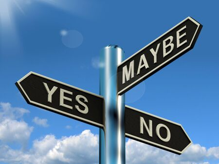 maybe: Yes No Maybe Signpost Showing Voting Decision Or Evaluation Stock Photo
