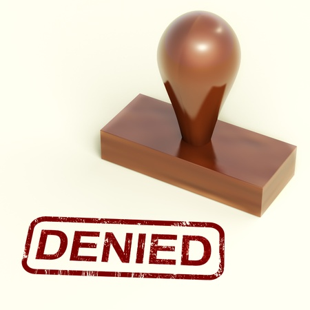 refusing: Denied Stamp Shows Rejection Or Refusing