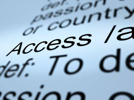 Access Definition Closeup Shows Permission To Enter A Place Stock Photo - 13965367