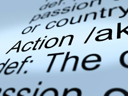 proactive: Action Definition Closeup Shows Acting Or Proactive