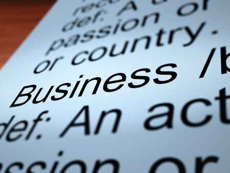 Business Definition Closeup Shows Commerce Trade Or Company Stock Photo - 13965578