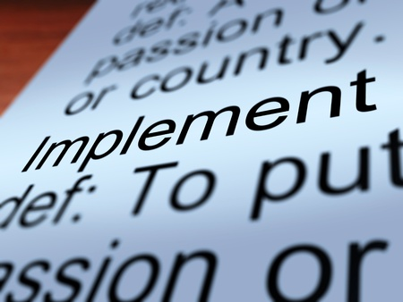 implementing: Implement Definition Shows Executing Or implementing A Plan