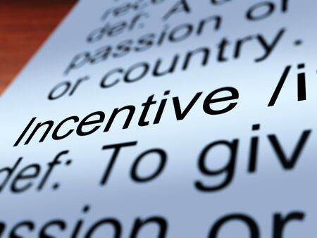 enticing: Incentive Definition Closeup Shows Encouragement Enticing And Motivation