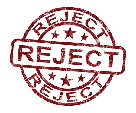refusal: Reject Stamp Showing Rejection Denied Or Refusal