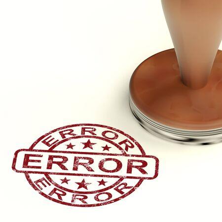 blunder: Error Stamp Shows Mistake Fault Or Defect