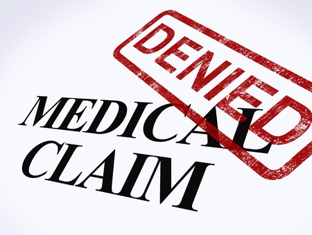reimbursement: Medical Claim Denied Stamp Showing Unsuccessful Medical Reimbursement