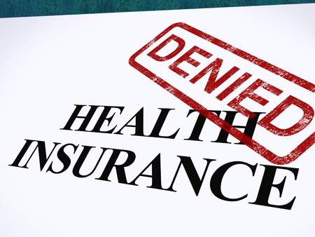 başarısız: Health Insurance Denied Form Showing Unsuccessful Medical Application