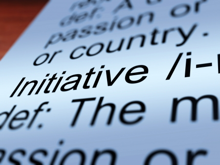 initiatives: Initiative Definition Closeup Shows Leadership Resourcefulness And Action