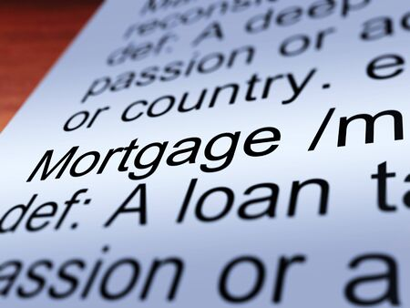 Mortgage Definition Closeup Shows Property Or Real Estate Loan Stock Photo - 14064457