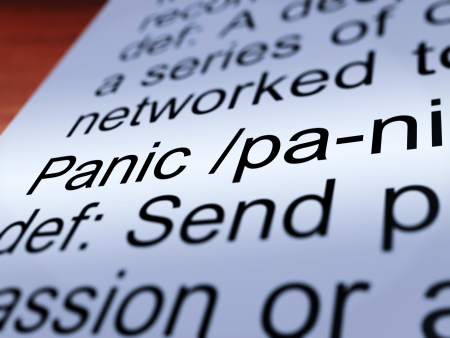panicky: Panic Definition Closeup Shows Trauma Stress And Hysteria Stock Photo