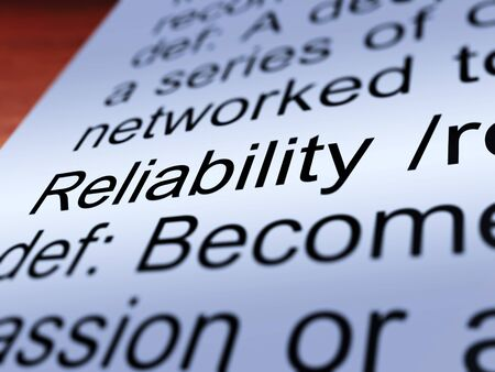 trusty: Reliability Definition Closeup Shows Trust Quality And Dependability Stock Photo