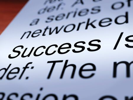 Success Definition Closeup Shows Achievements Or Attainment Of Wealth  Stock Photo - 14060981