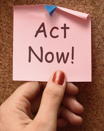take action: Act Now Message To Inspire And Motivate Stock Photo