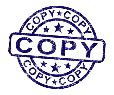 Copy Stamp Shows Duplicate Replicate Or Reproduction Stock Photo