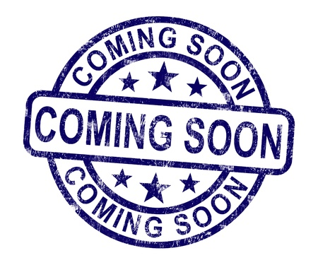 Coming Soon Stamp Showing New Product Arrivals photo