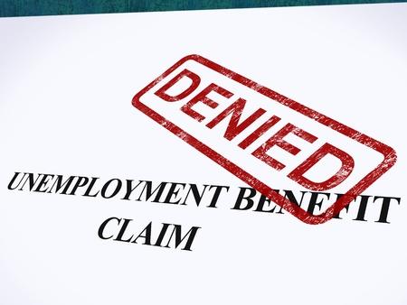refused: Reclamo de Beneficios por Desempleo denegado sello que muestra el Bienestar de la Seguridad Social neg� Foto de archivo