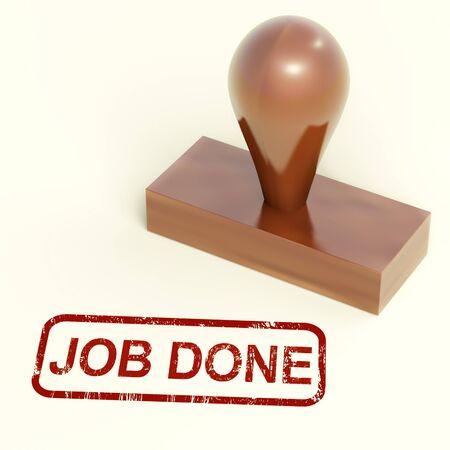 Job Done Stamp Zeige abgeschlossen oder fertige Arbeit