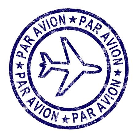 correspondencia: Sello Par Avion Mostrando correspondencia en el extranjero por avi�n