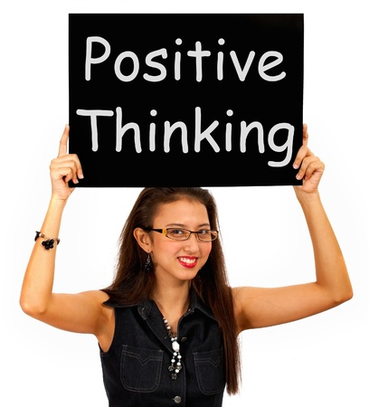 Positive Thinking Sign Showing Optimism Or Belief photo