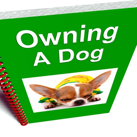 owning: Owning A Dog Book Showing Canine Care Advice