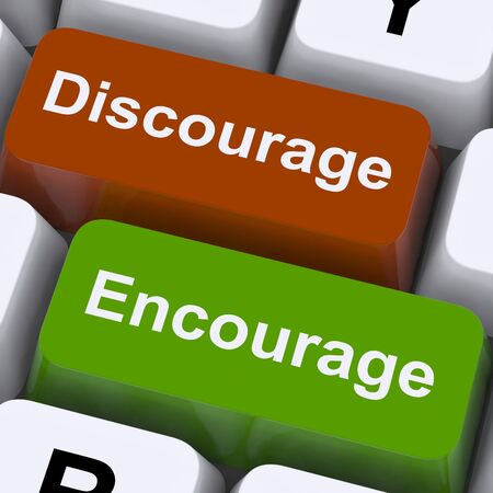 discourage: Discourage Or Encourage Keys To Either Motivate Or Deter