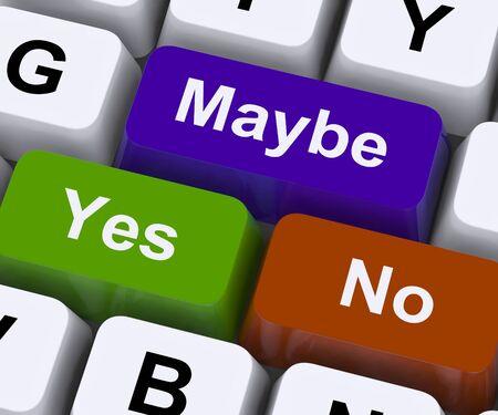 möglicherweise: Ja Nein Vielleicht Tasten, die Unsicherheit und Entscheidungen