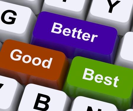 good better best: Good Better Best Keys Representing Ratings And Improvement Stock Photo