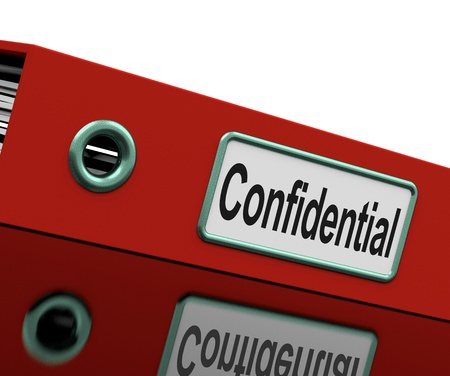 confidentiality: Confidential File Showing Private Correspondence Or Documents