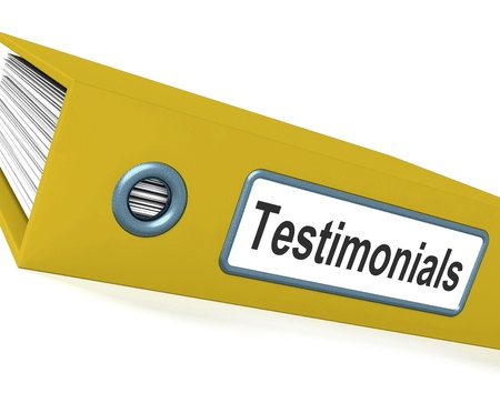 testimonials: Testimonials File Shows Recommendations And Tributes