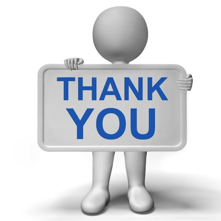 gratefulness: Thank You Sign Shows Thanks And Gratefulness Stock Photo