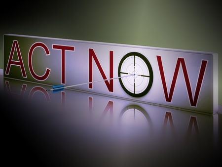 Act Now Showing Motivation And Encouragement To Respond Fast Stock Photo