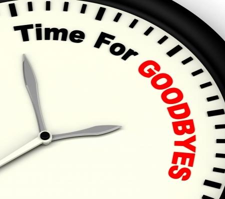 despedida: Time For Goodbyes Adi�s Mensaje Significado O Bye Foto de archivo