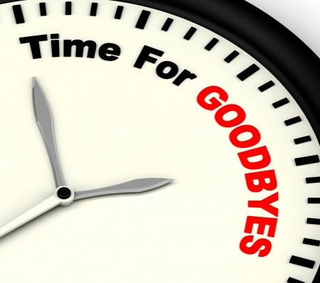 abschied: Time For Goodbyes Meldung Bedeutung Farewell Oder Bye Lizenzfreie Bilder