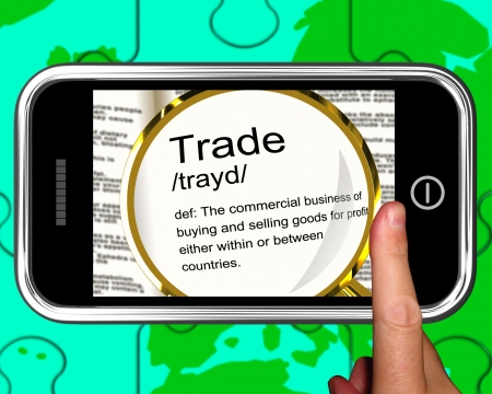 importation: Trade Definition On Smartphone Showing Exportation And Importation Stock Photo