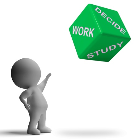 Work Or Study Dice Showing Choice Of Working Or Studying Stock Photo - 18407074
