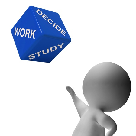 Work Or Study Dice Showing Choice Of Working Or Studying Stock Photo - 18407169