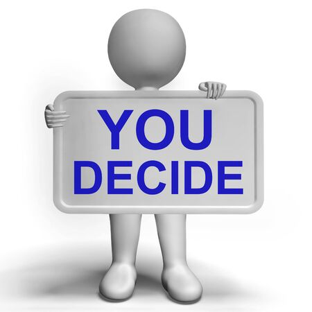 Decision Sign Represents Uncertainty And Making Decisions Stock Photo - 18407101