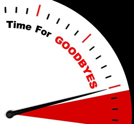 abschied: Time For Goodbyes Nachricht Zeige Farewell Oder Bye