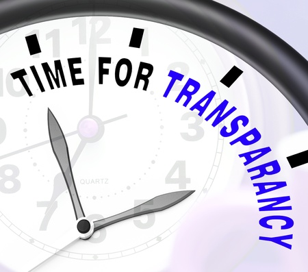 fairness: Time For Transparency Message Shows Ethics And Fairness Stock Photo