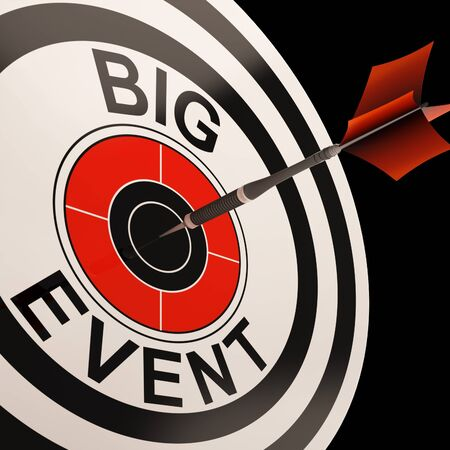 upcoming: Big Event Target Showing Celebrations Performances And Parties Stock Photo