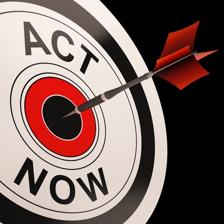 react: Act Now Shows Urgency And Encouragement To React Immediately