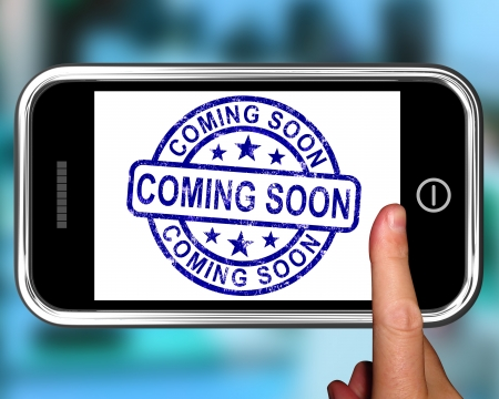 Coming Soon On Smartphone Shows Arriving Products Or New Arrivals photo
