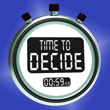 Time To Decide Message Meaning Decision And Choice Stock Photo - 20568740