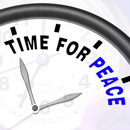 anti war: Time For Peace Message Showing Anti War And Peaceful Stock Photo