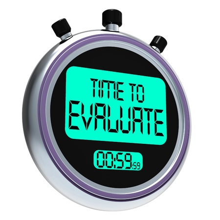 evaluating: Time To Evaluate Message Showing Assessing And Reviewing