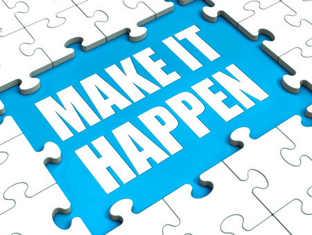 inspiration determination: Make It Happen Puzzle Showing Motivation Management And Action