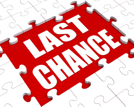 Last Chance Puzzle Showing Final Opportunity Or Act Now Stock Photo